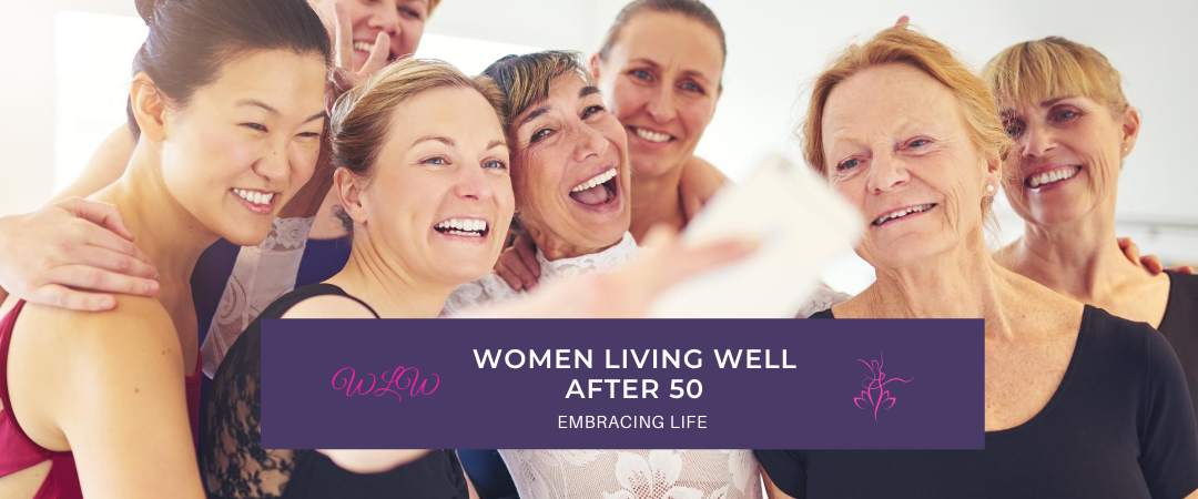 Women Living Well After 50