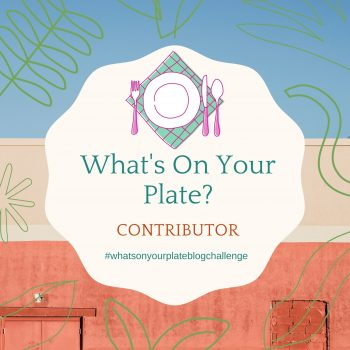 whats on your plate blog challenge